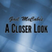 Gail McCabe's A Closer Look