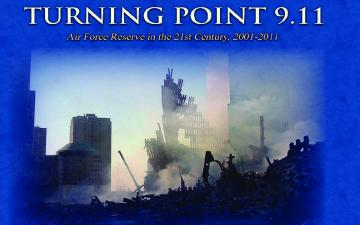 Turning Point 9.11: Air Force Reserve in 21st Century 2001-2011 - 10.18.2012