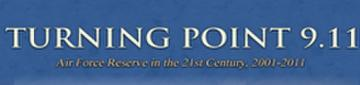 Turning Point 9.11: Air Force Reserve in 21st Century 2001-2011